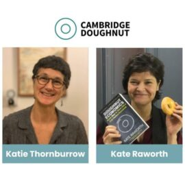 Q&A with Kate Raworth & Cllr Katie Thornburrow